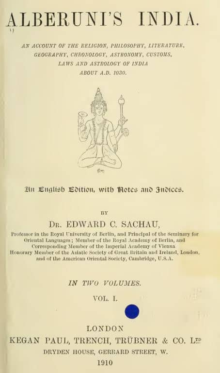 Alberuni's India by Dr Eduard Sachau - 1910 - Vol 1
