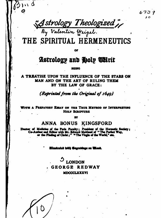 """Astrology theologized.""by Anna BonusKingsford - 1886"