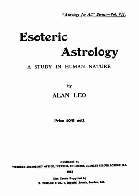 Esoteric Astrology by Alan Leo - 1913