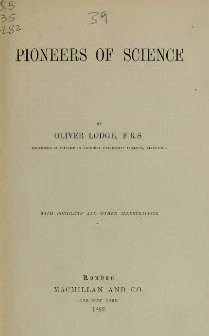 Pioneers of science by Sir Oliver Lodge - 1893