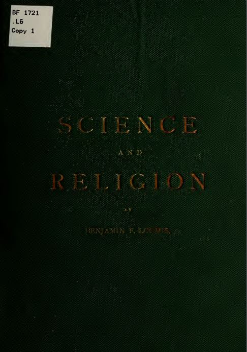 Science and religion by Benjamin Franklin Loomis - 1905
