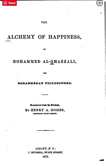 The Alchemy of Happiness by Al Ghazzālī - 1873