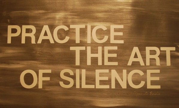How to Practice Silence