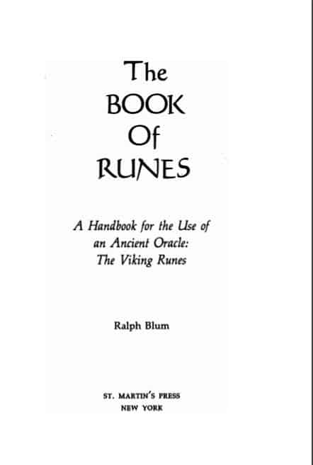 The Book of Runes: A Handbook for the Use of an Ancient Oracle by Ralph Blum