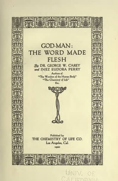 God-man : the word made flesh by George W. Carey - 1920