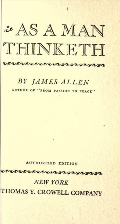 As a man thinketh by James Allen - 1913