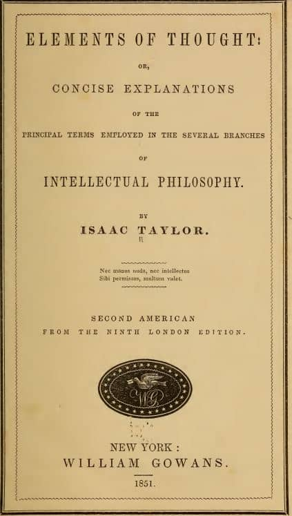 Elements of thought by Isaac Taylor -1851