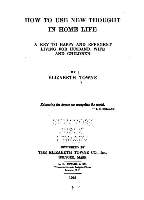 How to use new thought in home life by Elizabeth Towne - 1915