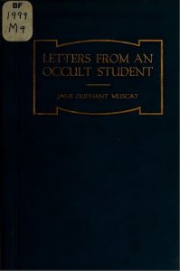 Letters from an occult student by Jane Oliphant Muscat - 1922