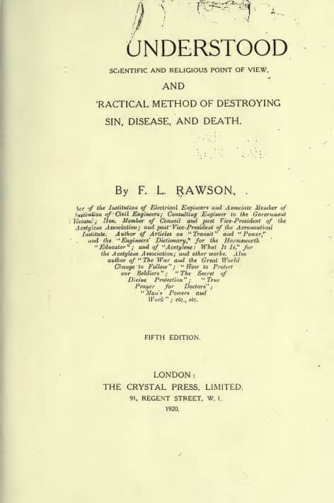 Life understood from a scientific and religious point of view by F. L. Rawson- 1920