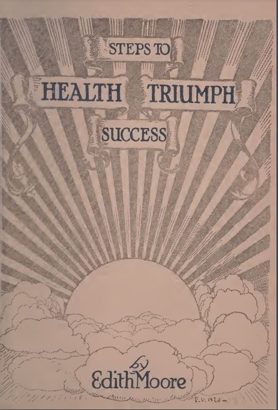 Steps to health_ triumph_success by Edith Moore - 1921