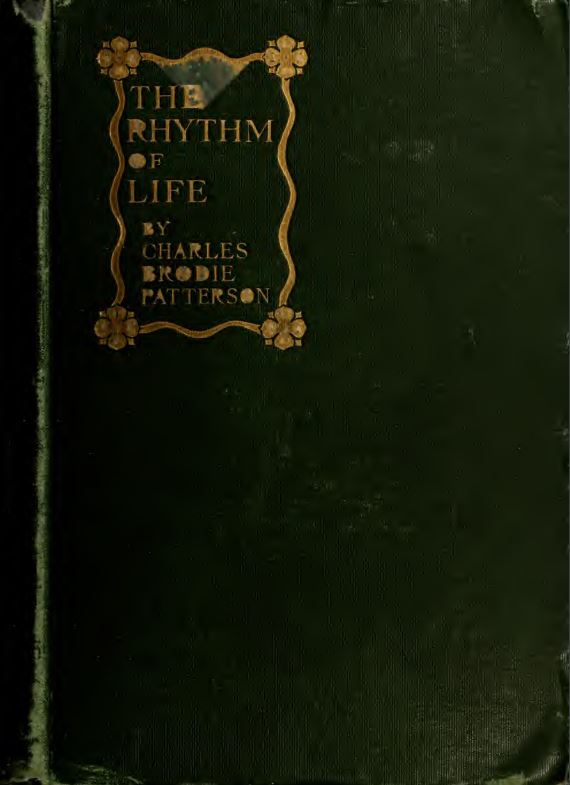 The rhythm of life by Charles Brodie Patterson - 1915