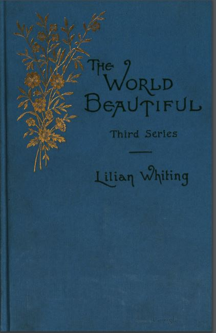 The world beautiful by Lilian Whiting - 1894