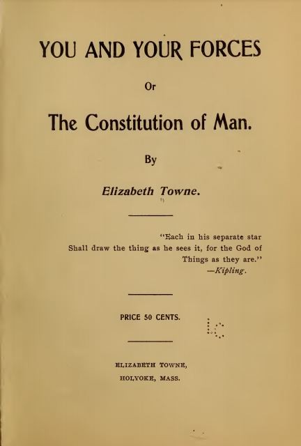 You and your forces by Elizabeth Towne - 1905