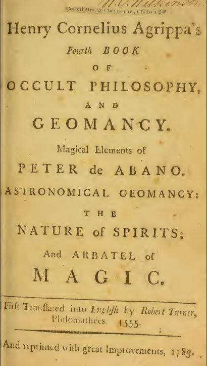 Henry Cornelius Agrippa's fourth book of occult philosophy and geomancy - 1783