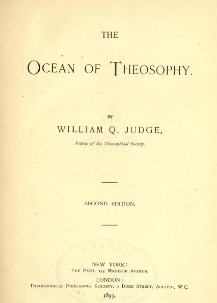 The ocean of theosophy by William Q. Judge - 1893